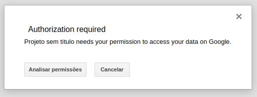 Google Apps Scripts Autorização - 1